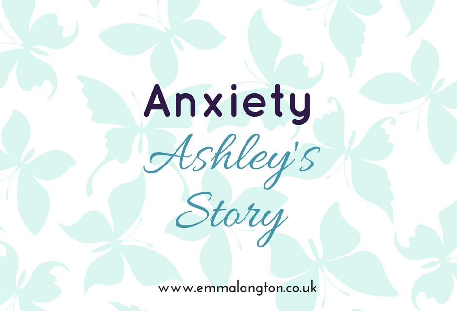 anxiety-ashleys-story