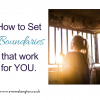 Boundaries that work