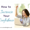 How to Increase Confidence